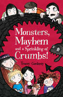 Monsters, Mayhem and a Sprinkling of Crumbs! by Tracey Corderoy (Paperback,...