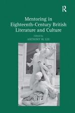 Mentoring In Eighteenth-Century British Literature And Culture: By Anthony W....