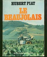 hubert piat - le beaujolais - editions france empire -