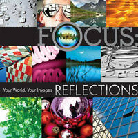 New, Focus: Reflections: Your World, Your Images, Lark Books, Book