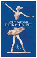 New, Back to Delphi, Ioanna Karystiani, Book