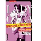 LADY GAGA : NAISSANCE D'UNE ICONE - MARIELLE CRO
