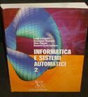Langella - INFORMATICA E SISTEMI AUTOMATICI 2 - Calderini 2006 - 9788852801747