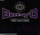 BABY D - (Everybody's Got To Learn Sometime) I Need Your Loving (UK CD Single)