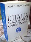 1972 L'ITALIA GIACOBINA E CARBONARA VISTA E STUDIATA DA INDRO MONTANELLI