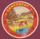 ETIQUETTE FROMAGE - CAMEMBERT fabriqué en Lorraine 54N