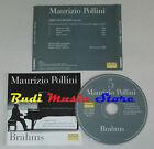 CD MAURIZIO POLLINI Brahms Pianoforte CLAUDIO ABBADO la repubblica lp mc dvd vhs