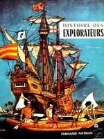 HISTOIRE DES EXPLORATEURS M.LACRE,L.SABATIE 1962 NATHAN