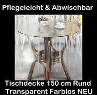 150 cm Ø Tischdecke Transparent Durchsichtig RUND SCHUTZDECKE Tischwäsche vinyl