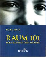 Raum 101 Frank Meyer
