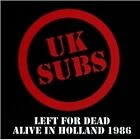 UK Subs - Left For Dead (Alive In Holland 1986) (2011) CD NEW/SEALED SPEEDYPOST