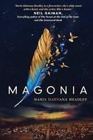 NEW Magonia by Maria Dahvana Headley