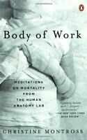 NEW Body of Work: Meditations on Mortality from the Human Anatomy Lab
