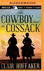 NEW The Cowboy and the Cossack (Nancy Pearl's Book Lust Rediscoveries)