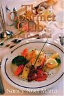 NEW The Gourmet Club: A Full Course Deal by Nancy Noel Marra