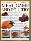 NEW The World Encyclopedia of Meat, Game and Poultry by Lucy Knox