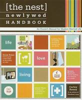 NEW The Nest Newlywed Handbook: An Owner's Manual for Modern Married Life