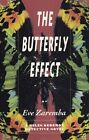NEW The Butterfly Effect (A Helen Keremos Mystery) by Eve Zaremba