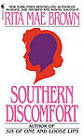 NEW Southern Discomfort by Rita Mae Brown