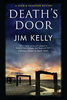 Death's Door (A Shaw and Valentine Mystery) by Jim Kelly