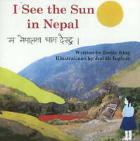 NEW I See the Sun in Nepal by Dedie King