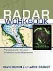 Radar Workbook: Problems and Answers in Marine Radar Operations by David Burch