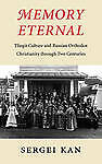 Memory Eternal: Tlingit Culture and Russian Orthodox Christianity through Two Ce