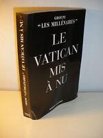 """Groupe """"Les Millénaires"""" LE VATICAN MIS A NU 2000 Robert Laffont"""