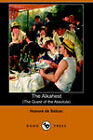 NEW The Alkahest: The Quest of the Absolute by Honore De Balzac