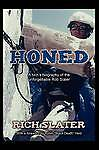 NEW Honed: A Twin's Biography of the Unforgettable Rob Slater by Rich Slater
