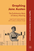 Graphing Jane Austen: The Evolutionary Basis of Literary Meaning (Cognitive Stud