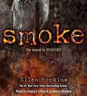 NEW Smoke by Ellen Hopkins