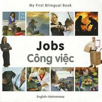 NEW My First Bilingual Book–Jobs (English–Vietnamese) by Milet Publishing