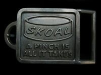 PC01120 VINTAGE 1970s **SKOAL A PINCH IS ALL IT TAKES** TOBACCO BRASSTONE BUCKLE
