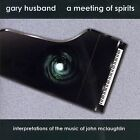 A Meeting of Spirits: Interpretations of the Music of John McLaughlin (Audio CD)