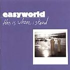Easyworld - This is Where I Stand (2002)