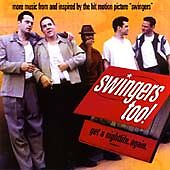 Swingers Too, Various Artists, Very Good Soundtrack