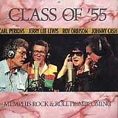 Class of '55:  Memphis Rock & Roll Homecoming [CD: PolyGram Records 1996]
