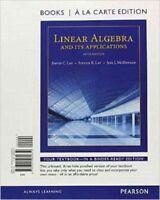 Linear Algebra and Its Applications, Books a la Carte Edition 9780321982650