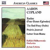 Copland: Rodeo; The Red Pony; Prairie Journal; Letter from Home, New Music
