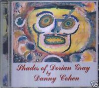 DANNY COHEN - SHADES OF DORIAN GRAY / ALBUM-CD 2007