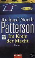 RICHARD NORTH PATTERSON - Im Kreis der Macht + Thriller