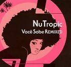 NUTROPIC Voce Sabe Remixed ANNA TORRES ALLEN HOIST 2007