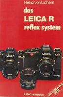 Das Leica R Reflex System von Heinz von Lichem book livre libro - (7625)