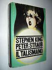 Stephen King, Peter Straub - Il Talismano