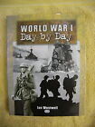 World War I Day by Day by Ian Westwell HB DW 1st ed.