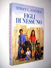 Torey L. Hayden - Figli di nessuno