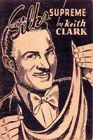 SILKS SUPREME, Keith Clark, 1942, Silk King Studios, VERY GOOD+