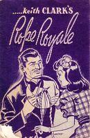 ROPE ROYALE, [Magic]  by Keith Clark, 1942, Silk King Studios