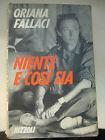 LIBRO: NIENTE E COSI' SIA-ORIANA FALLACI- ED. RIZZOLI 1974